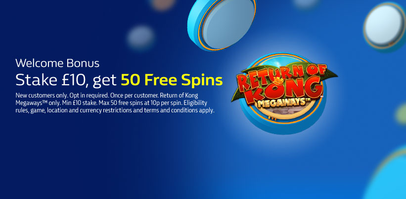 Stake £10, get 50 Free Spins