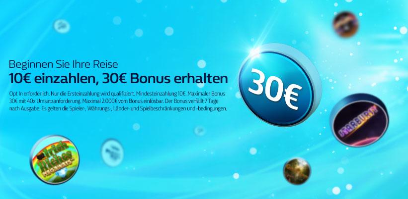 10€ einzahlen, 30€ Bonus erhalten
